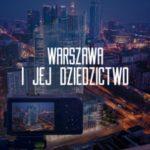 Konkurs fotograficzny ?Warszawa i jej Dziedzictwo? rozstrzygnięty!